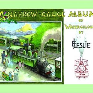 A Narrow-Gauge Album of Watercolours