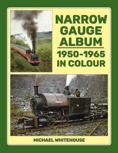 Narrow Gauge Album 1950-1965